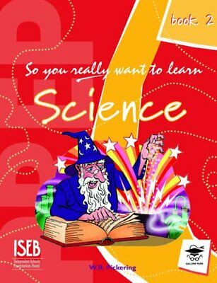 So You Really Want to Learn Science Book 2: A Tex... by Pickering, Ron Paperback