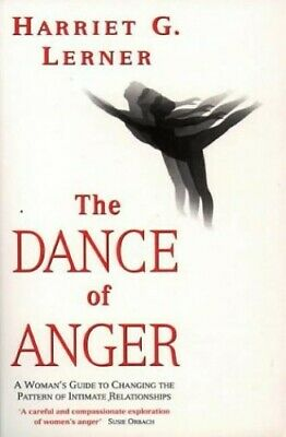 The Dance of Anger: Woman's Guide to Changing... by Lerner, Harriet G. Paperback