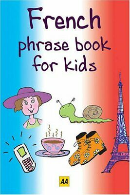 French (AA Phrase Books for Kids) (AA Phrase Book ... by AA Publishing Paperback