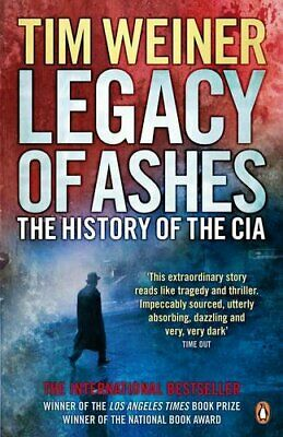 Legacy of Ashes: The History of the CIA by Weiner, Tim Paperback Book The Cheap