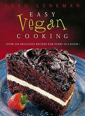 Easy Vegan Cooking: Over 350 delicious recipes for... by Leneman, Leah Paperback