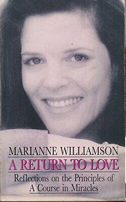 A Return to Love: Reflections on the Princi... by Williamson, Marianne Paperback