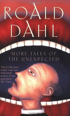 More Tales of the Unexpected by Dahl, Roald Paperback Book The Cheap Fast Free