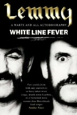 White Line Fever: Lemmy - The Autobiography by Kilmister, Lemmy Paperback Book