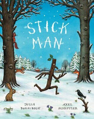 Stick Man, Donaldson, Julia Hardback Book The Cheap Fast Free Post