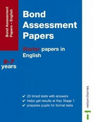 Bond Assessment Papers: Starter Papers in English 6... by Sarah Lindsay Pamphlet