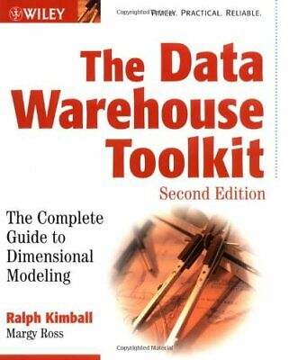 The Data Warehouse Toolkit: The Complete Guide to Di... by Ross, Margy Paperback
