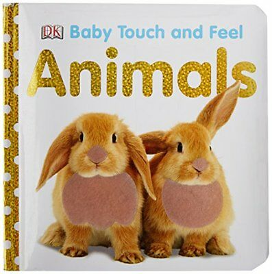 Baby Touch and Feel: Animals, DK Board book Book The Cheap Fast Free Post