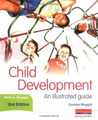 Child Development: An Illustrated Guide 2nd edi... by Meggitt, Carolyn Paperback