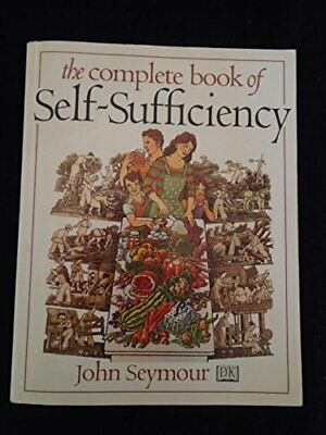 The Complete Book of Self Sufficiency by Seymour, John Paperback Book The Cheap