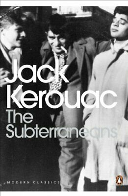 The Subterraneans (Penguin Modern Classics) by Kerouac, Jack Paperback Book The