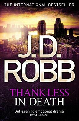 Thankless in Death: 37 by Robb, J. D. Book The Cheap Fast Free Post