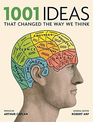 1001 Ideas that Changed the Way We Think by Arp, Robert Book The Cheap Fast Free