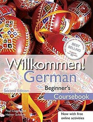 Willkommen! German Beginner's Course 2ED Revised: Coursebook by Schenke, Heiner