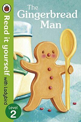 The Gingerbread Man - Read It Yourself with Ladybird: Level 2 by Ladybird Book