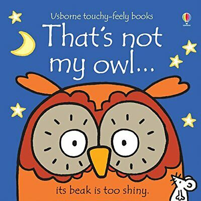 That's Not My Owl by Fiona Watt Book The Cheap Fast Free Post