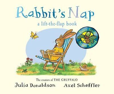 Rabbit's Nap (Tales From Acorn Wood) by Donaldson, Julia Book The Cheap Fast