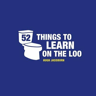 52 Things to Learn on the Loo by Jassburn, Hugh Book The Cheap Fast Free Post