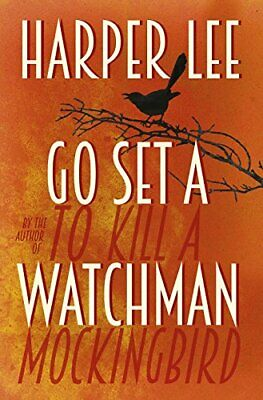 Go Set a Watchman by Lee, Harper Book The Cheap Fast Free Post