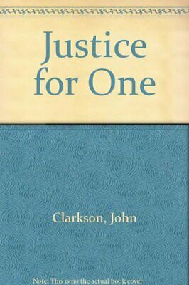 Justice for One by Clarkson, John Paperback Book The Cheap Fast Free Post