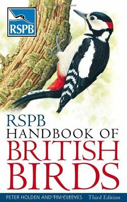 RSPB Handbook of British Birds by Tim Cleeves Paperback Book The Cheap Fast Free