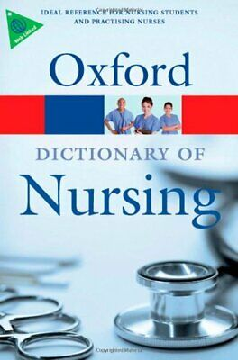 A Dictionary of Nursing (Oxford Paperback Reference) Paperback Book The Cheap