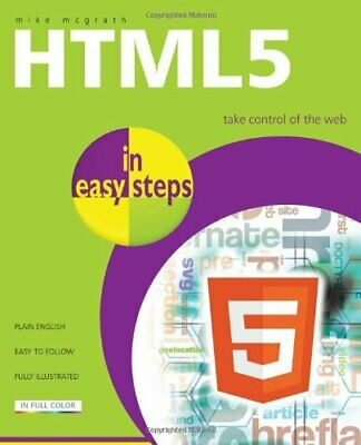 HTML5 in easy steps by Mike McGrath Paperback Book The Cheap Fast Free Post
