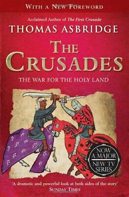 The Crusades: The War for the Holy Land by Asbridge, Thomas Book The Cheap Fast