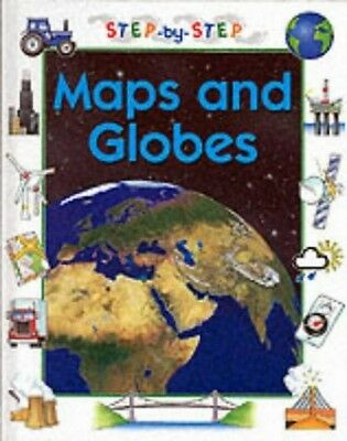Maps and Globes (Step-by-Step), Hachette Children's Books Hardback Book The