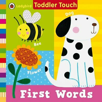 Ladybird Toddler Touch: First Words, Ladybird Book The Cheap Fast Free Post