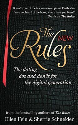 The New Rules: The dating dos and don'ts for the digita... by Schneider, Sherrie