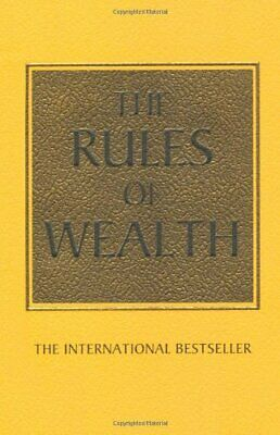 The Rules of Wealth: A personal code for prosperity and p... by Templar, Richard
