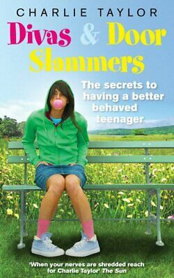 Divas & Door Slammers: The Secret to Having a Be... by Taylor, Charlie Paperback