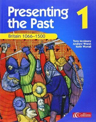 Presenting the Past (1) - Britain 1066-1500 by McAleavy, Tony Paperback Book The