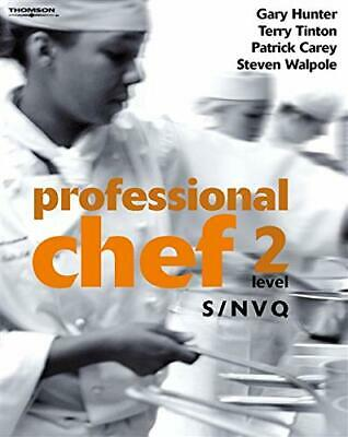 Professional Chef: S/NVQ Level 2 by Walpole, Stephen Paperback Book The Cheap