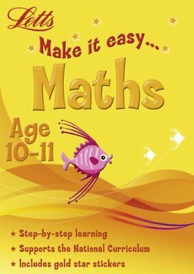 Maths Age 10-11 (Letts Make It Easy) Book The Cheap Fast Free Post