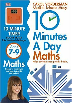 10 Minutes a Day Maths Ages 7-9 Key Stage 2 (Made  by Carol Vorderman 1409365425