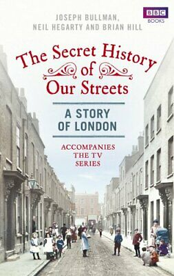 The Secret History of Our Streets: London by Hill, Brian Book The Cheap Fast