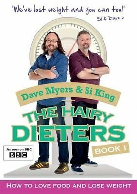 The Hairy Dieters: How to Love Food and Lose Weight by Bikers, Hairy Book The