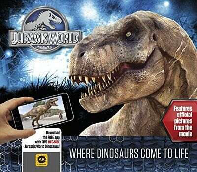 Jurassic World - Where Dinosaurs Come to Life by Caroline Rowlands Book The
