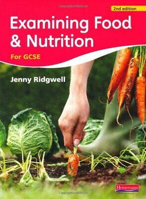 Examining Food and Nutrition for GCSE by Ridgwell, Jenny Paperback Book The