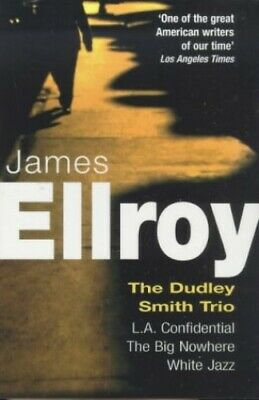 Dudley Smith Trio: The Big Nowhere, LA Confidentia... by Ellroy, James Paperback