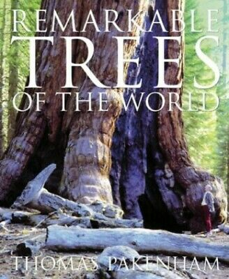 Remarkable Trees of the World by Pakenham, Thomas Hardback Book The Cheap Fast