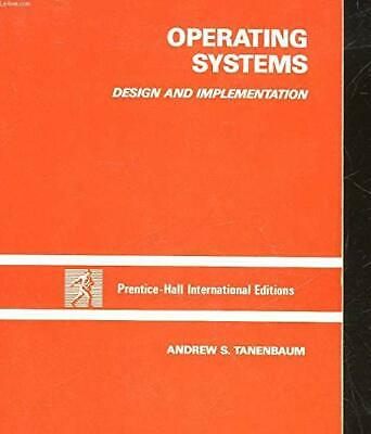 Operating Systems: Design and Implementation... by Andrew S. Tanenbaum Paperback