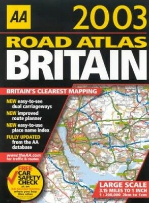Road Atlas Britain 2003 (AA Atlases) Spiral bound Book The Cheap Fast Free Post