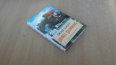 Dead Lucky by Dunning, Lionel Hardback Book The Cheap Fast Free Post