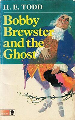 Bobby Brewster and the Ghost by Todd, H.E. Paperback Book The Cheap Fast Free