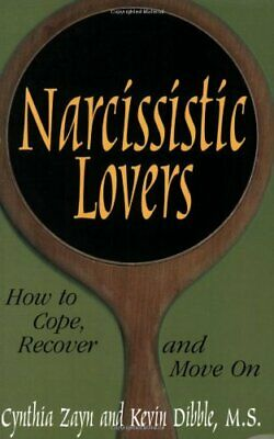 Narcissistic Lovers: How to Cope, ... by Dibble, M.S. Kevin Paperback / softback