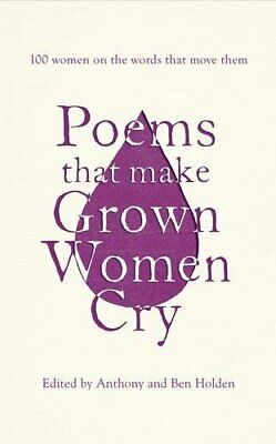 Poems That Make Grown Women Cry by Holden, Ben Book The Cheap Fast Free Post