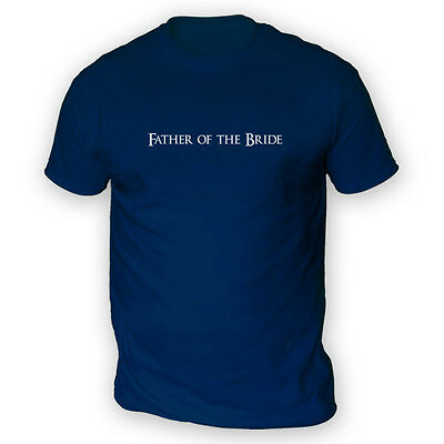 Father of the Bride Mens T-Shirt -x13 Colours- Proud Dad Gift Wedding Parent